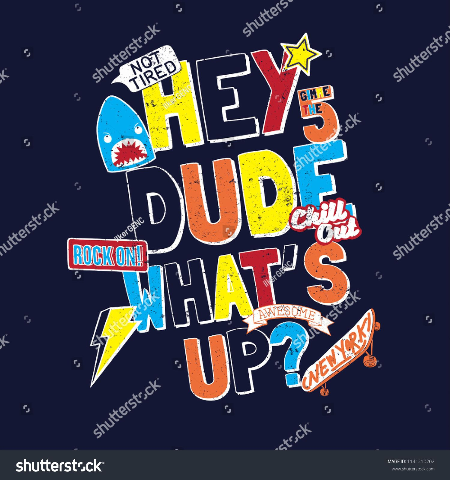 7ec82748 Hey Dude What's up funny kid slogan with patch, badges, skateboard, music  boys print modern Fashion Slogan for T-shirt and apparels graphic vector  Print.