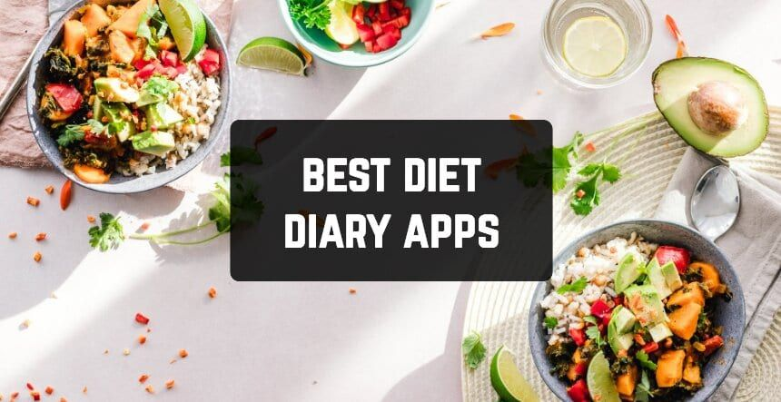 9 Best Diet Diary Apps For Android Ios Free Apps For Android And Ios Diet Diary Best Diets Diet Apps
