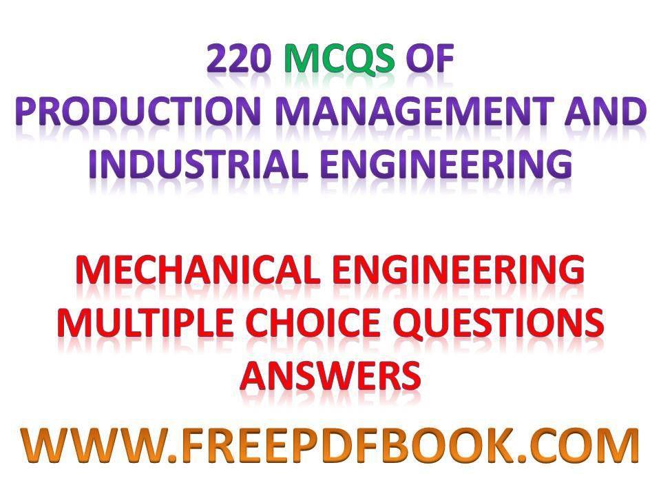 INDUSTRIAL ENGINEERING - Mechanical Engineering Multiple choice