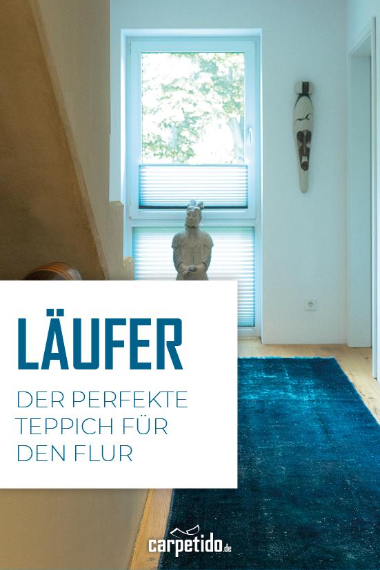 Laufer Teppich Fur Den Flur Flureinrichten With Images Windows