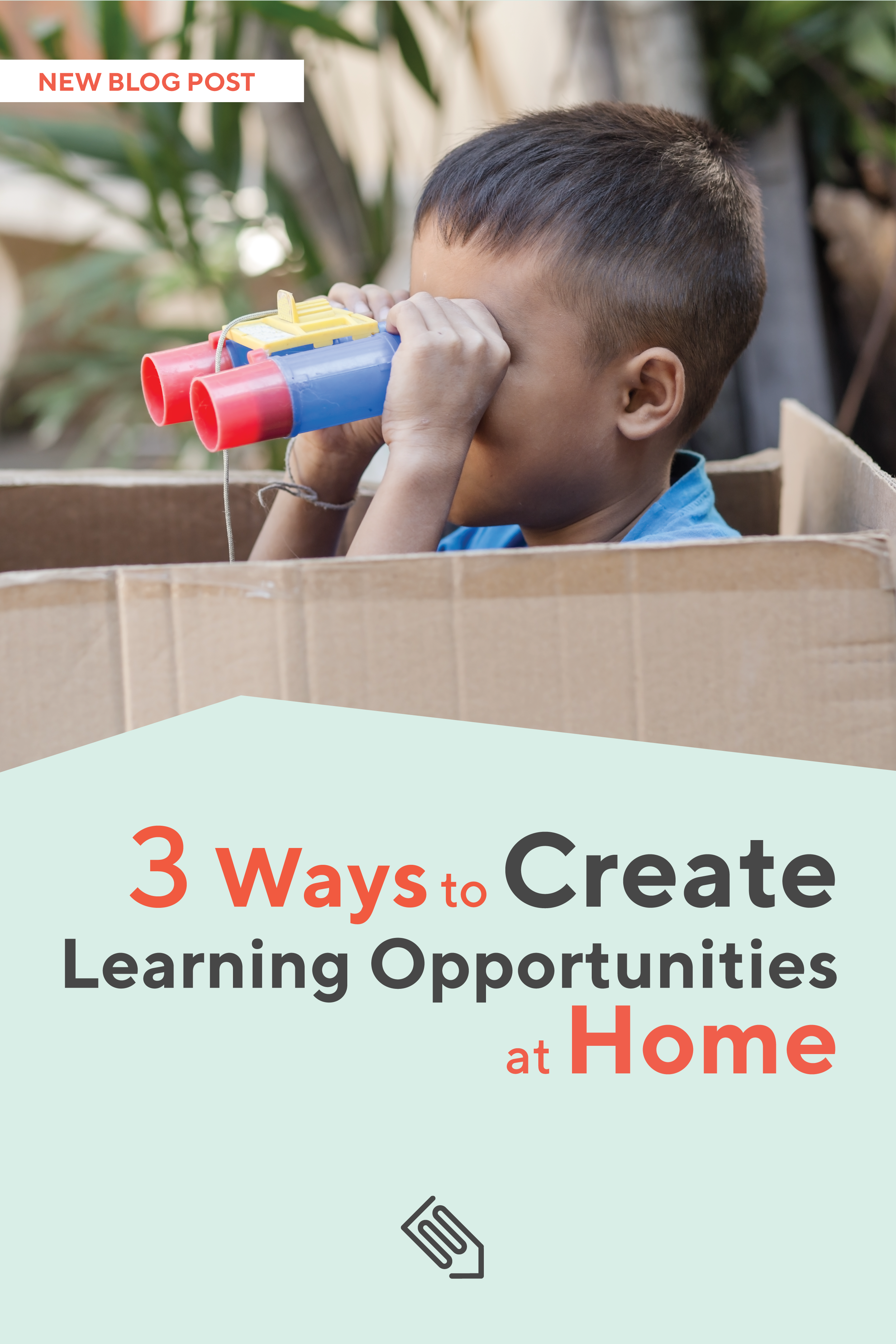 3 Ways To Create Learning Opportunities At Home