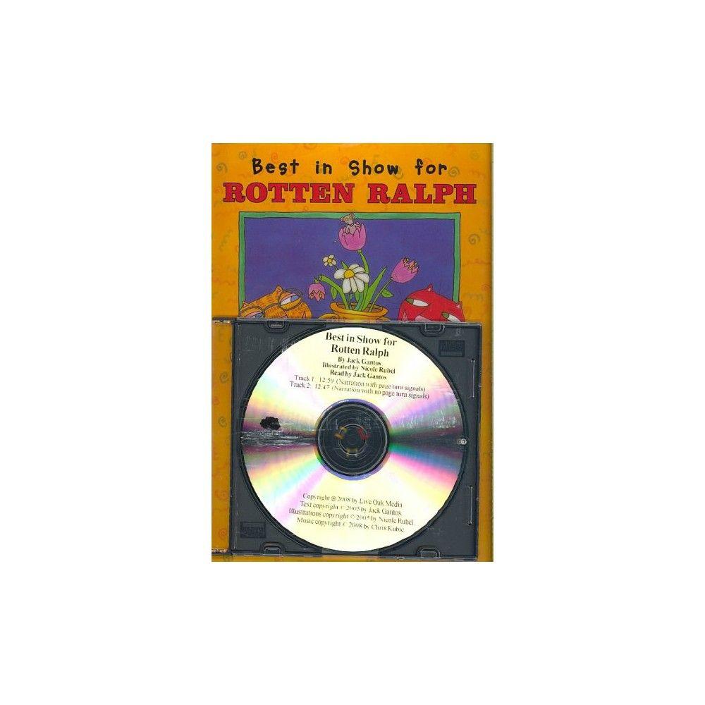 Best In Show For Rotten Ralph [with Book] (rotten Ralph Rotten Readers)  Jack Gantos, Nicole Rubel , 1430104511 , , , Tutorials , Pdf , Ebook ,  Torrent