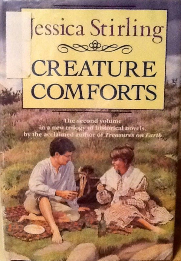 Creature Comforts By Jessica Stirling Creature Comforts Historical Novels Creatures