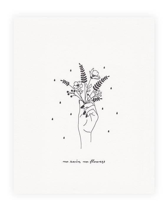 No Rain, No Flowers Print