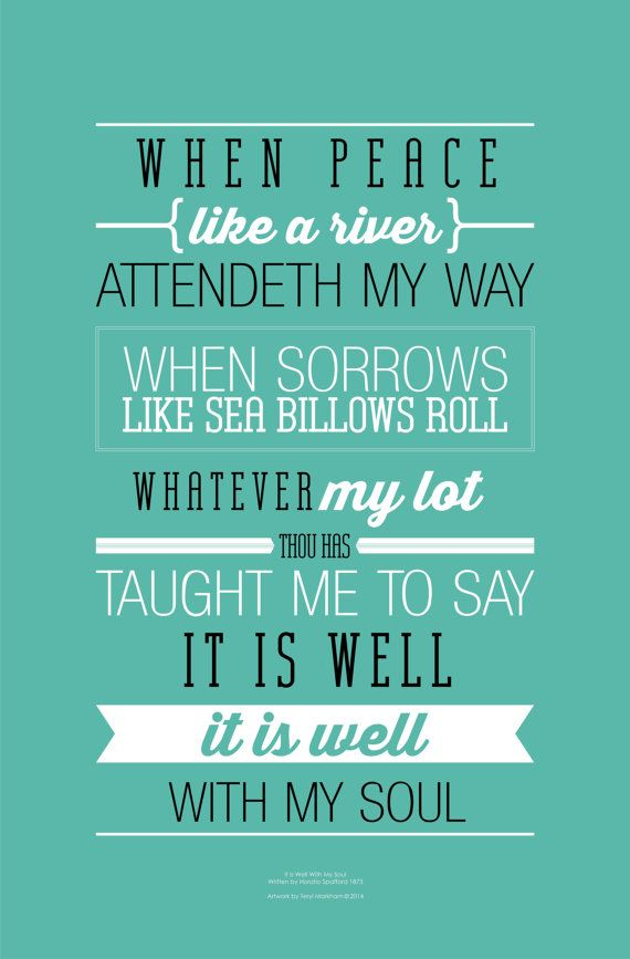 It Is Well With My Soul: Lyrical Poster in Eucalyptus Leaf | 50th ...