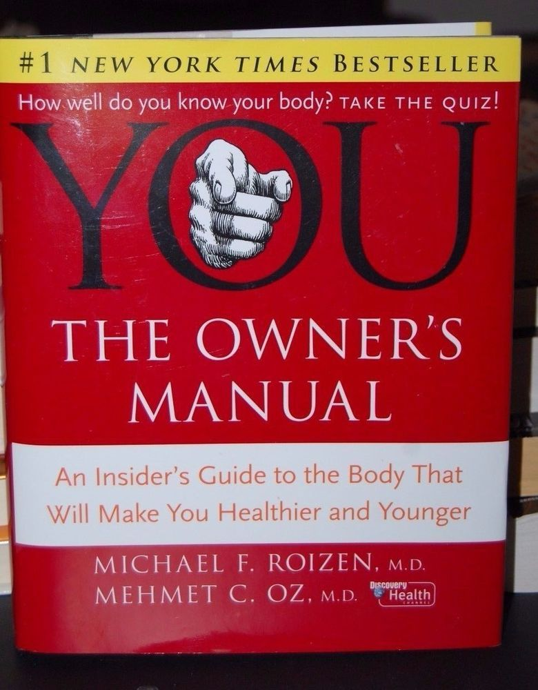 you the owner s manual by michael roizen dr oz first edition live rh pinterest com Weider Ultimate Body Manuals Training Manual Template