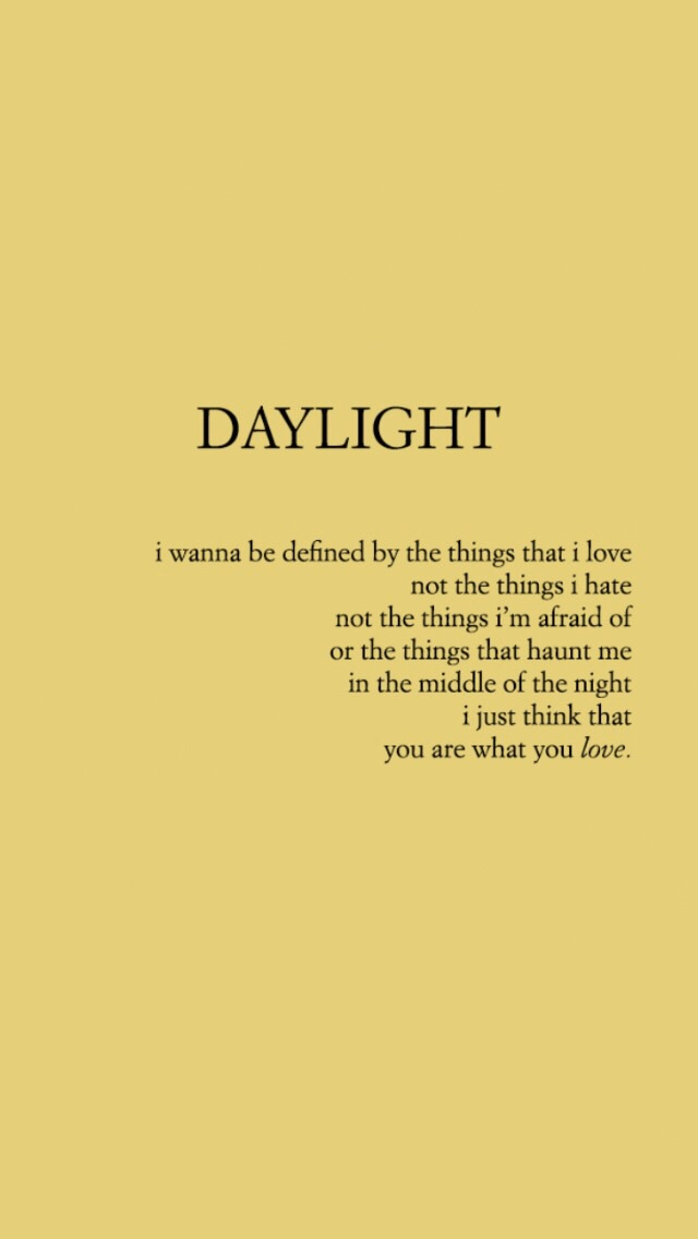 Daylight Taylor Alison Swift Quotes Taylor Swift E Lyrics Taylor Swift Quotes Taylor Swift Lyrics Taylor Swift Song Lyrics