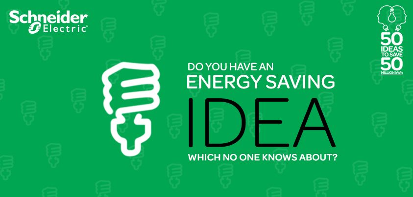 Do You Have An Energy Saving Idea Which No One Knows About Then