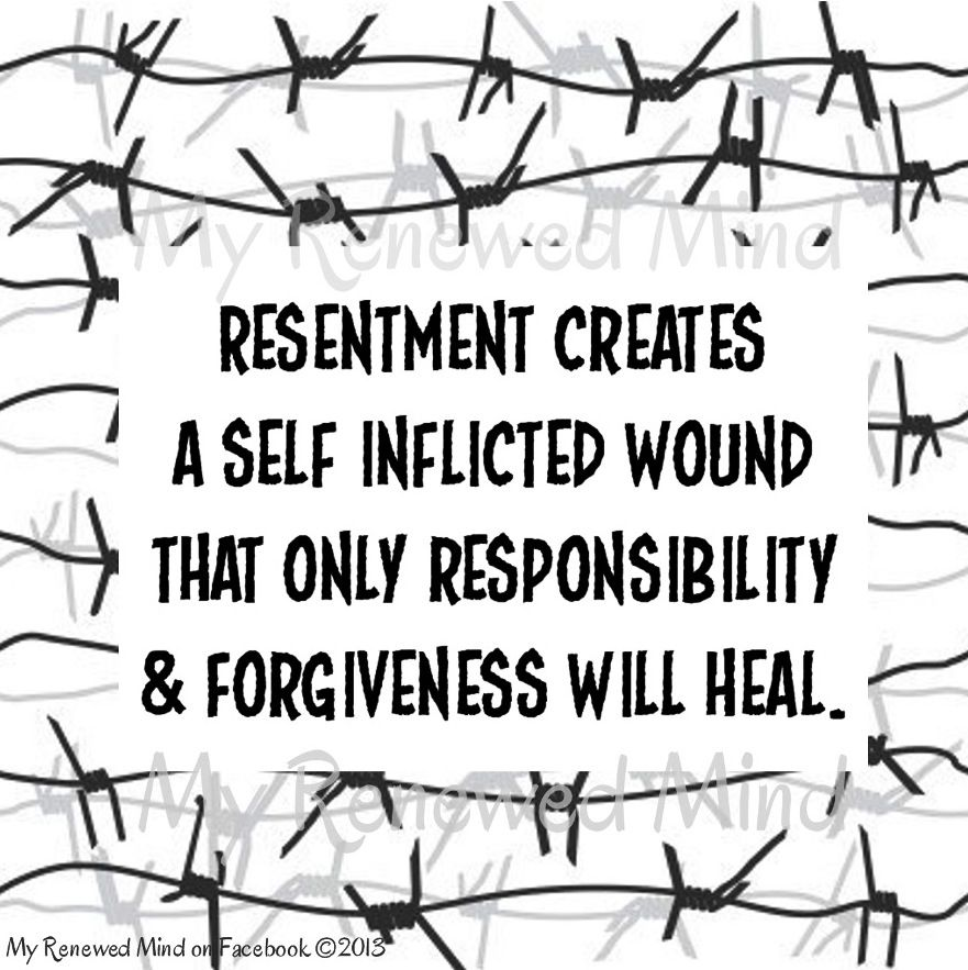 Resentment Quotes: Resentment Quote Via Www.MyRenewedMind.org