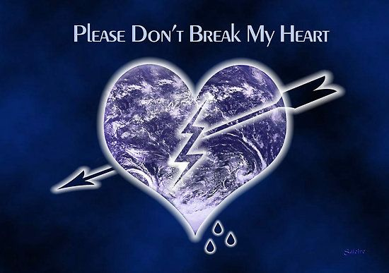 Please Dont Break My Heart Quotes Saleire Portfolio Please Don