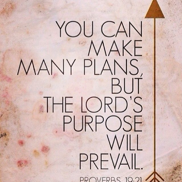 The Lords Purpose Will Prevail Quotes Quote God Life Lessons