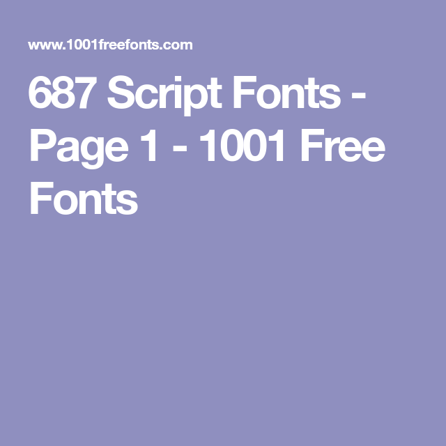 687 Script Fonts - Page 1 - 1001 Free Fonts