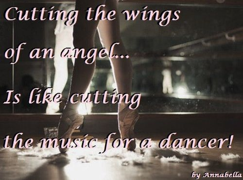 """Cutting The Wings Of An Angel...is Like Cutting The Music"
