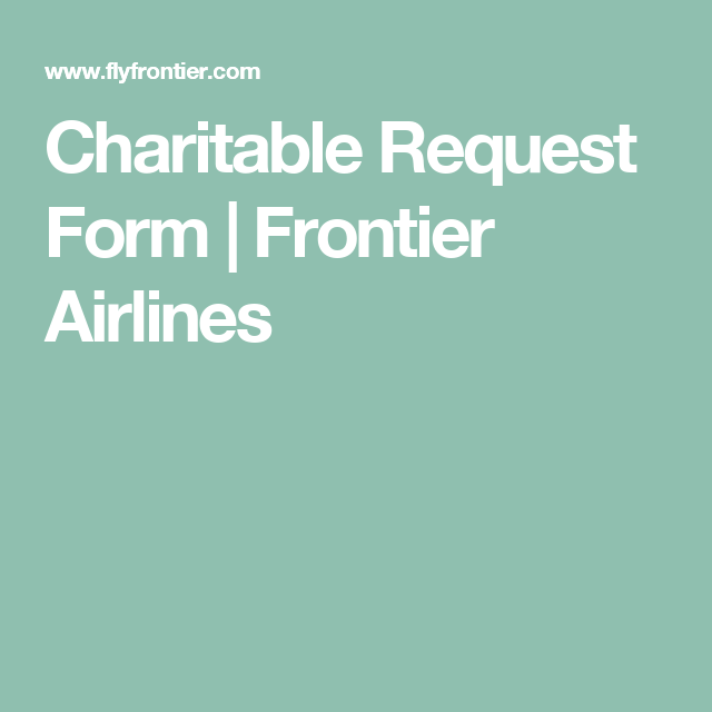 Charitable Request Form  Frontier Airlines  Silent Auction