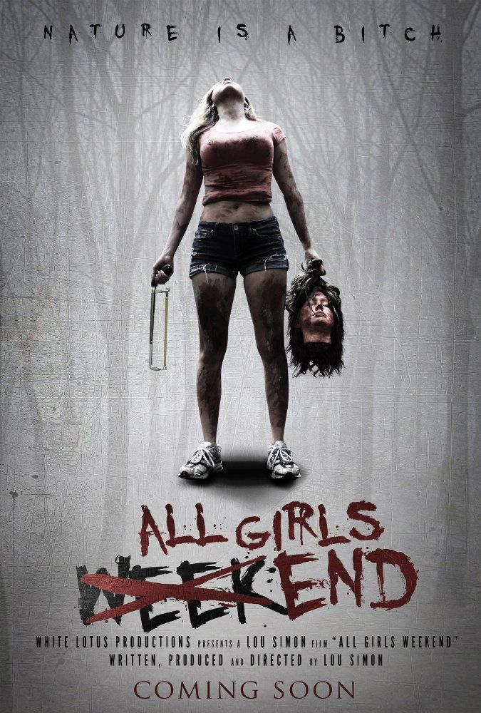 All Girls Weekend 2016 Imdb American Horror Movie Scary Movies Best Horror Movies