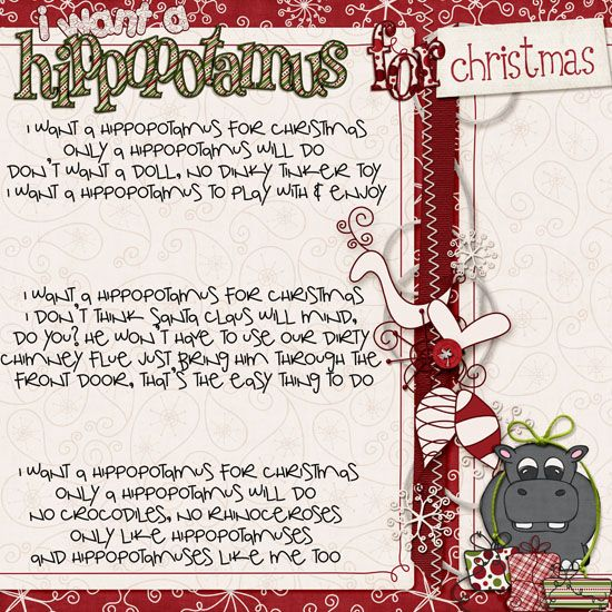 I want a Hippopotamus For Christmas Christmas Pinterest