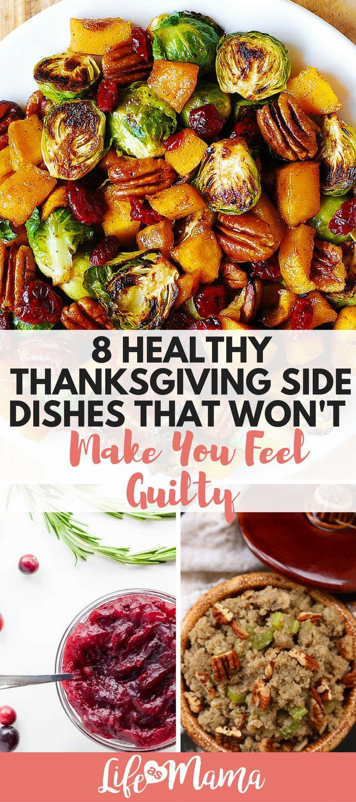 8 Healthy Thanksgiving Side Dishes That Won't Make You Feel Guilty #thanksgivingrecipes