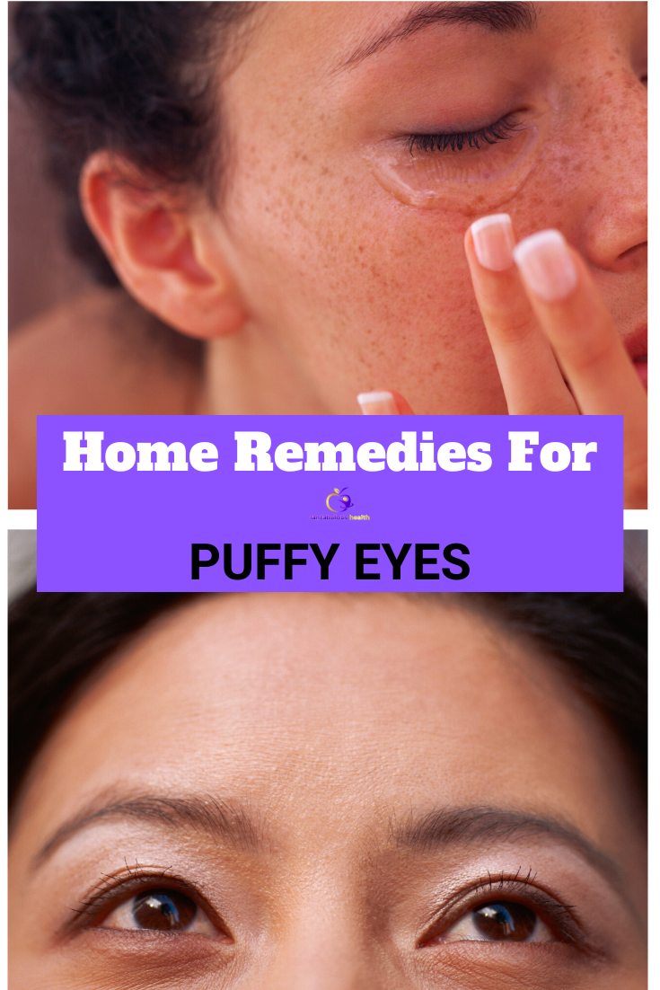 Home Remedies For Puffy Eyes in 2020 Puffy eyes remedy