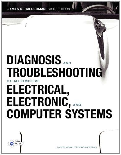 Diagnosis and troubleshooting of automotive electrical electronic diagnosis and troubleshooting of automotive electrical electronic and computer systems 6th edition professional technicianamazonbooks publicscrutiny Image collections