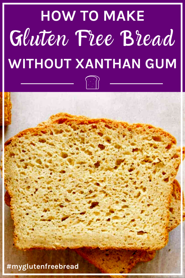 How To Make Gluten Free Bread Without Xanthan Gum In 2020 Gluten Free Bread Gluten Free Healthy Gluten Free Bread