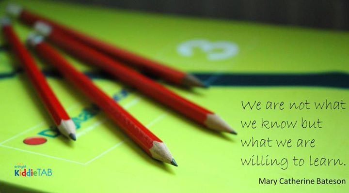 """""""We are not what we know but what we are willing to #learn."""" - Mary Catherine Bateson #quotes #quotestoliveby #KiddieTABagrees #KiddieTAB #thoughtstothinkabout #sotrue"""
