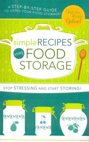Simple Recipes Using Food Storage