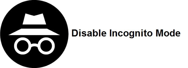How To Disable Incognito Mode In Google Chrome Windows 10 7 2020 Google Chrome Windows 10 Incognito