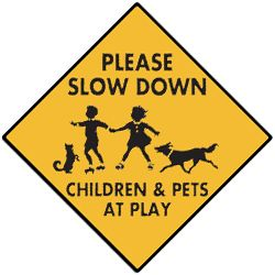 Please Slow Down Pets At Play Sign Print Pinterest Plays
