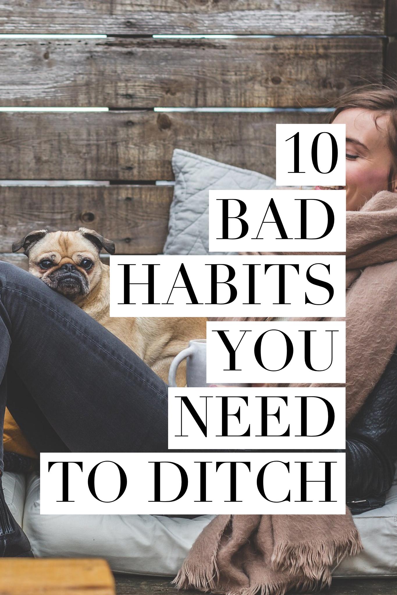 10 ditch habits
