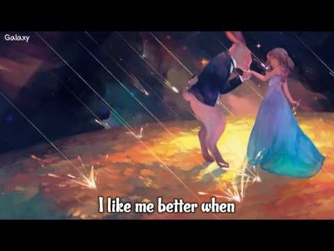 「Nightcore」→ I Like Me Better