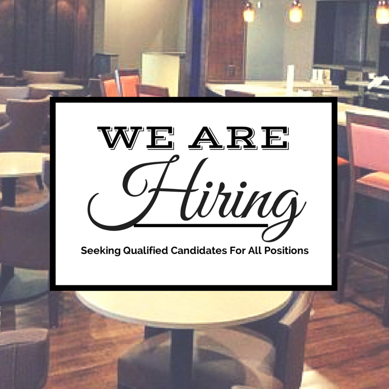 We're Hiring! We Are Looking To Fill All Types Of