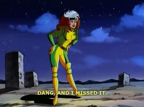 Rogue On X Men The Animated Series X Men Marvel Heroes Boy Bye