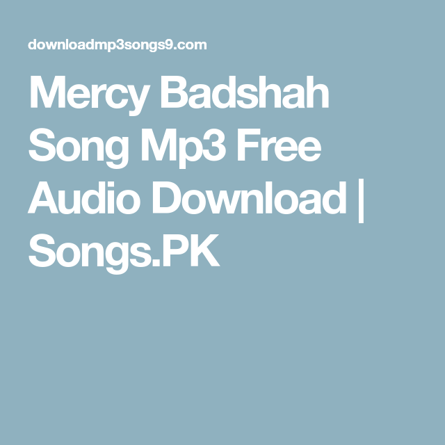 00de4c9774 Mercy Badshah Song Mp3 Free Audio Download