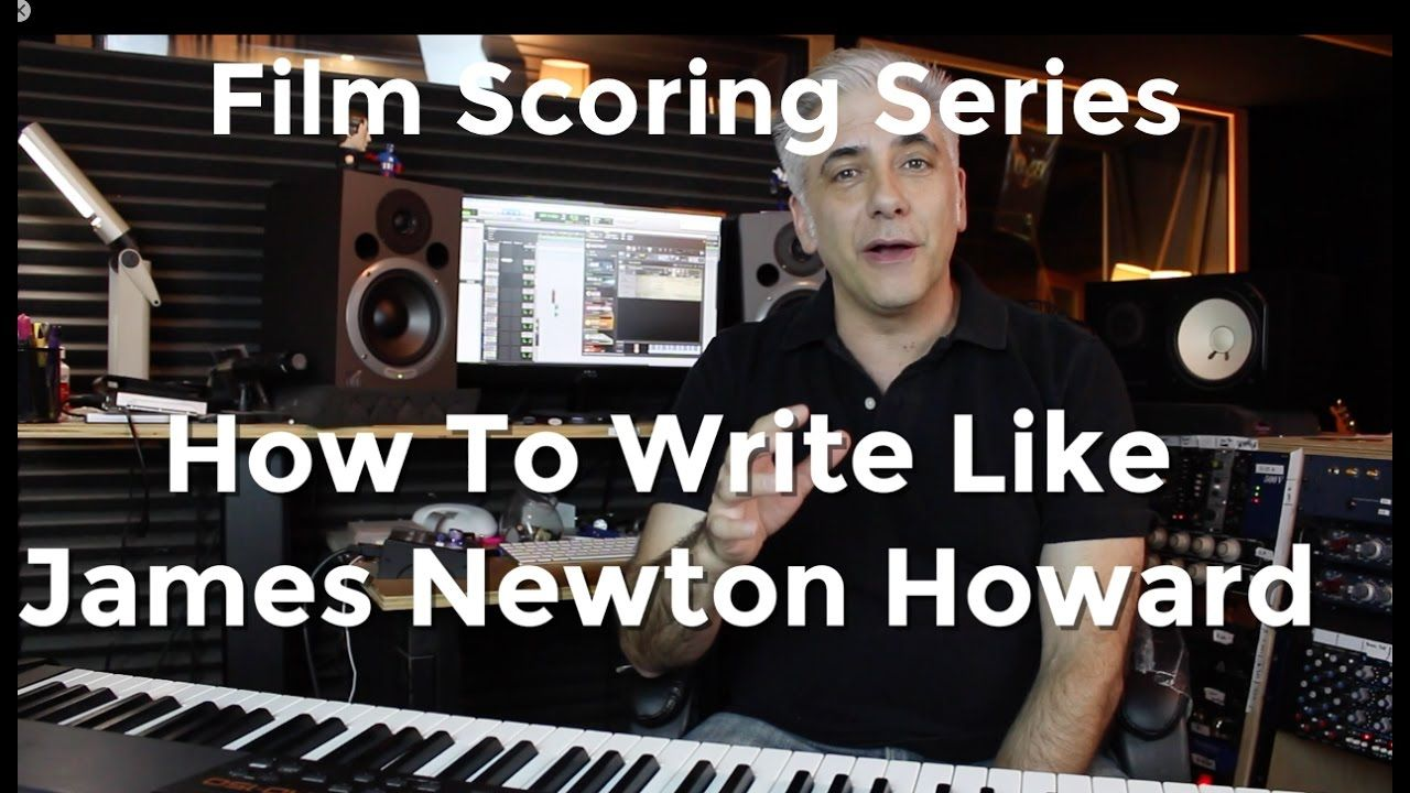 How To Write Like James Newton Howard! Secrets of Film Scoring