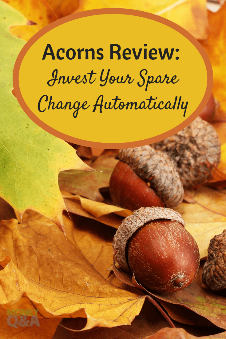 Acorns Review Invest Your Spare Change Automatically