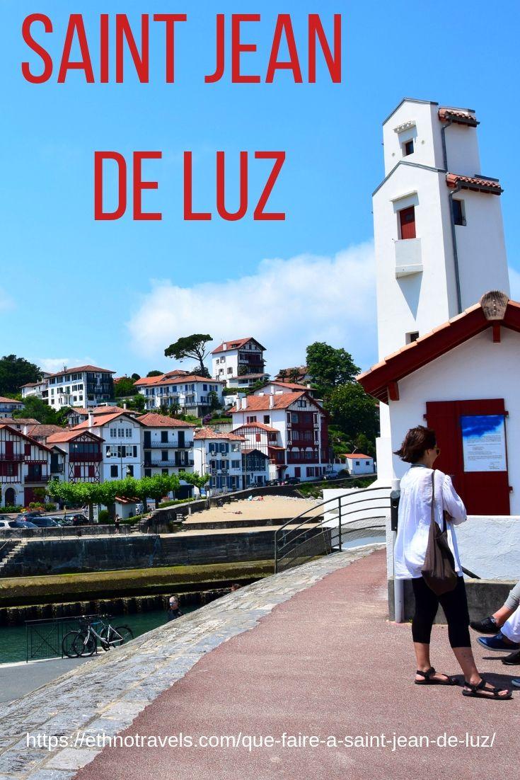 Que Faire A Saint Jean De Luz Udaberria Dantzan Ethno Travels Pays Basque Bayonne Tourisme Voyage En France