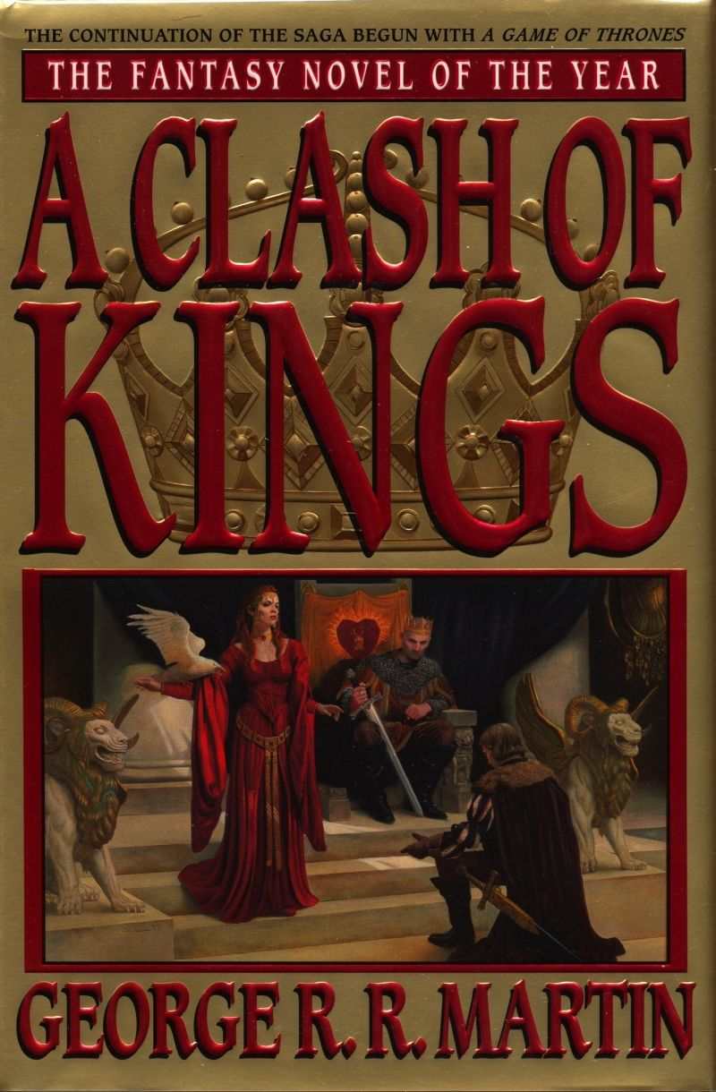 A Clash Of Kings George R R Martin A Clash Of Kings Good