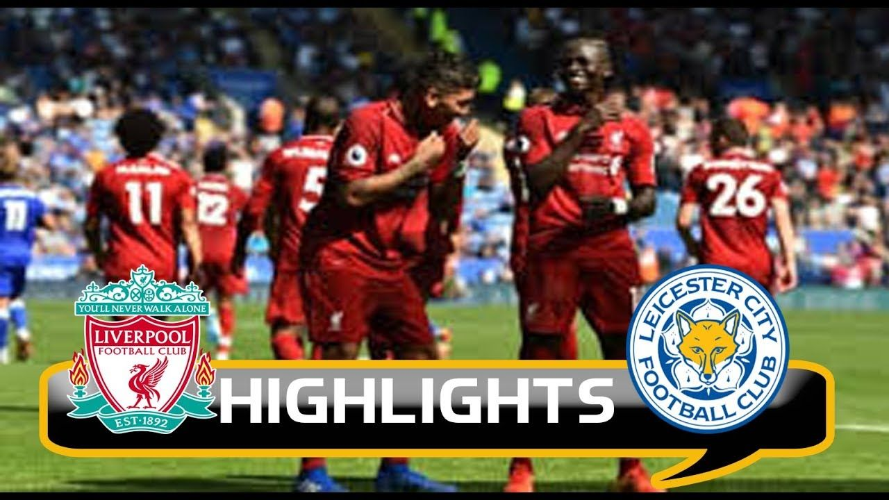 Liverpool Vs Leicester City Full Highlights Goals Hd 2 1 Leicester City Full Highlights Liverpool