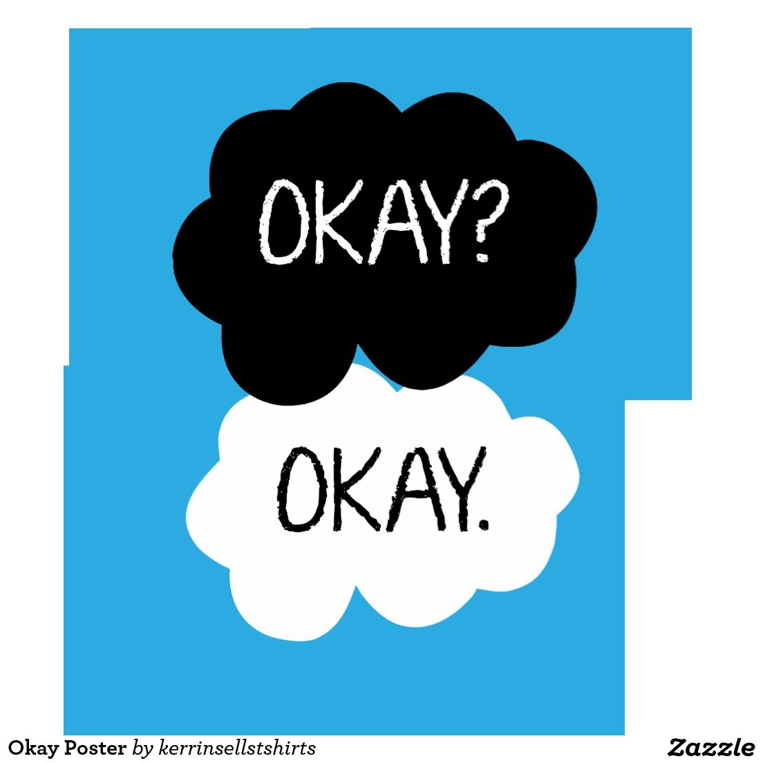 The Fault In Our Stars Okay Template   Google Search