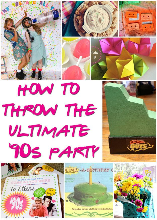 29 Essentials For Throwing A Totally Awesome 90s Party Ultimate 90s Party 90s Theme Party 90s Party