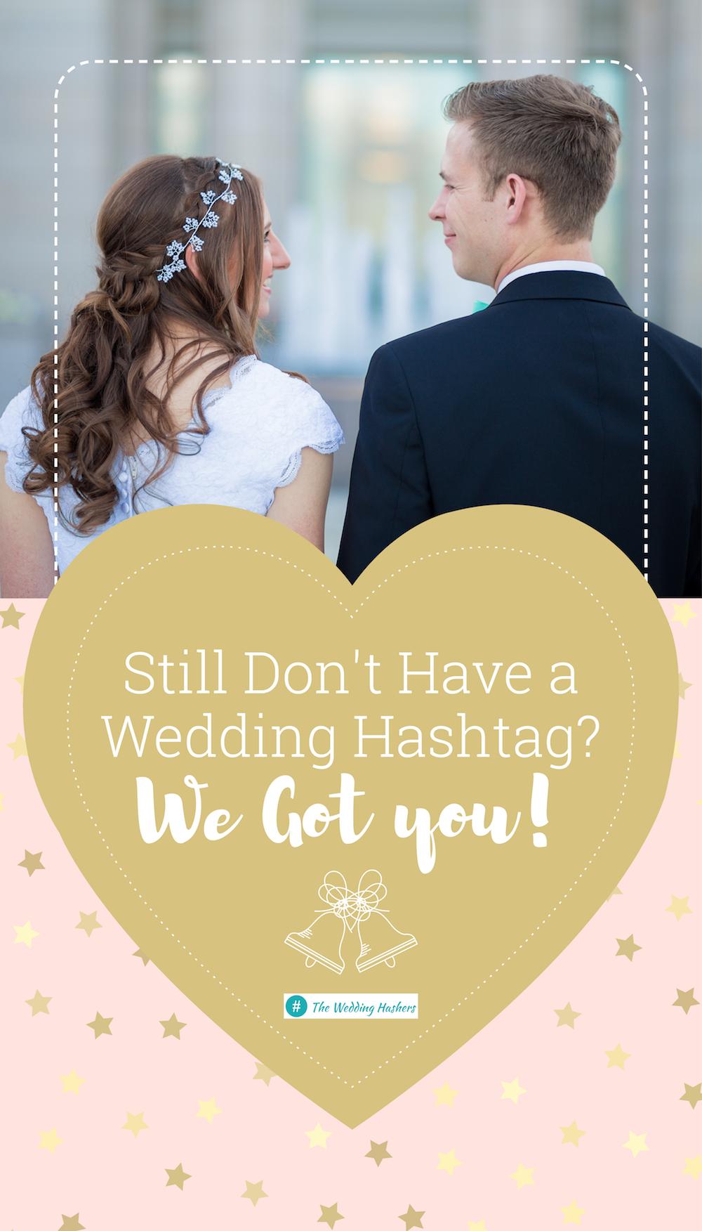best wedding hashtags - HD1000×1752