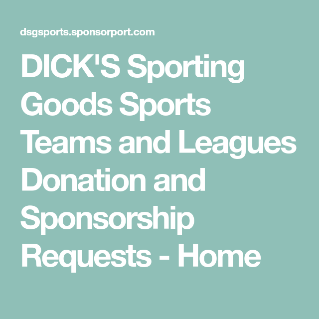 DickS Sporting Goods Sports Teams And Leagues Donation And