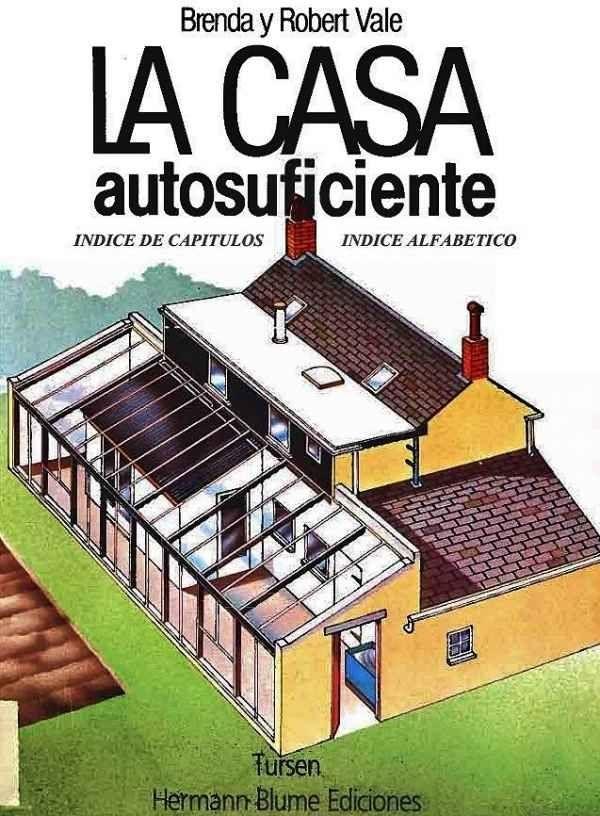 La casa autosuficiente casa autosuficiente casa for Arquitectura sustentable pdf