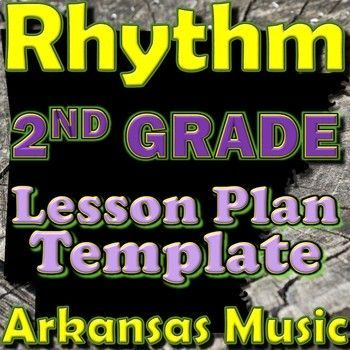 2nd Grade Rhythm Unit Lesson Plan Template Arkansas Music - unit lesson plan template