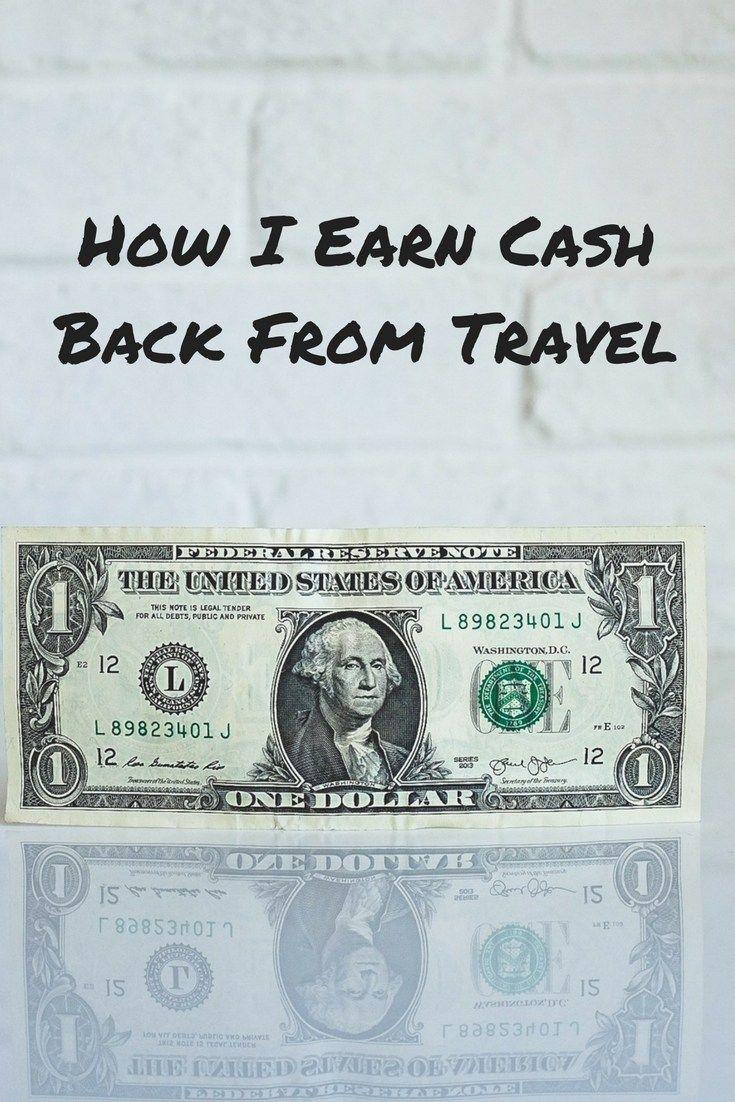 How I Earn Cash Back From Travel Travel Lemming Saving Money Travel Trip Planning