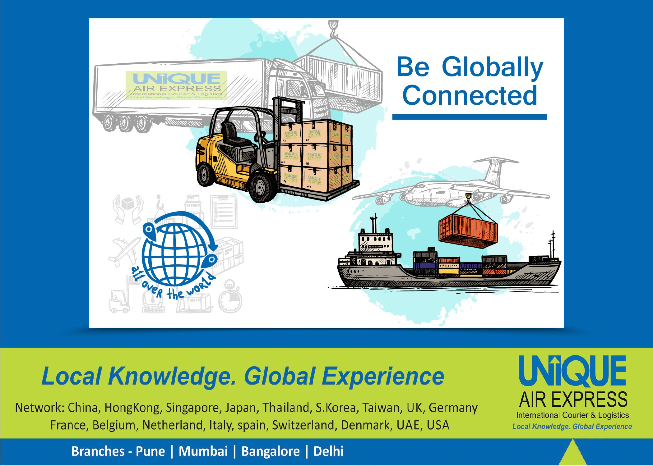 Be Globally Connected! We connect the world with