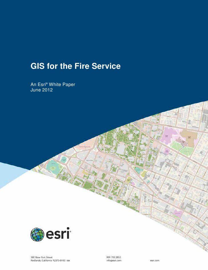 GIS for the Fire Service by Esri via Slideshare GIS