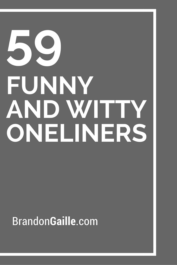 59 Funny and Witty Oneliners Cards, Card sentiments and