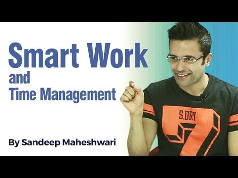 Smart Work Time Management By Sandeep Maheshwari In Hindi