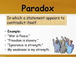 Image Result For Paradox Examples Paradox Figurative